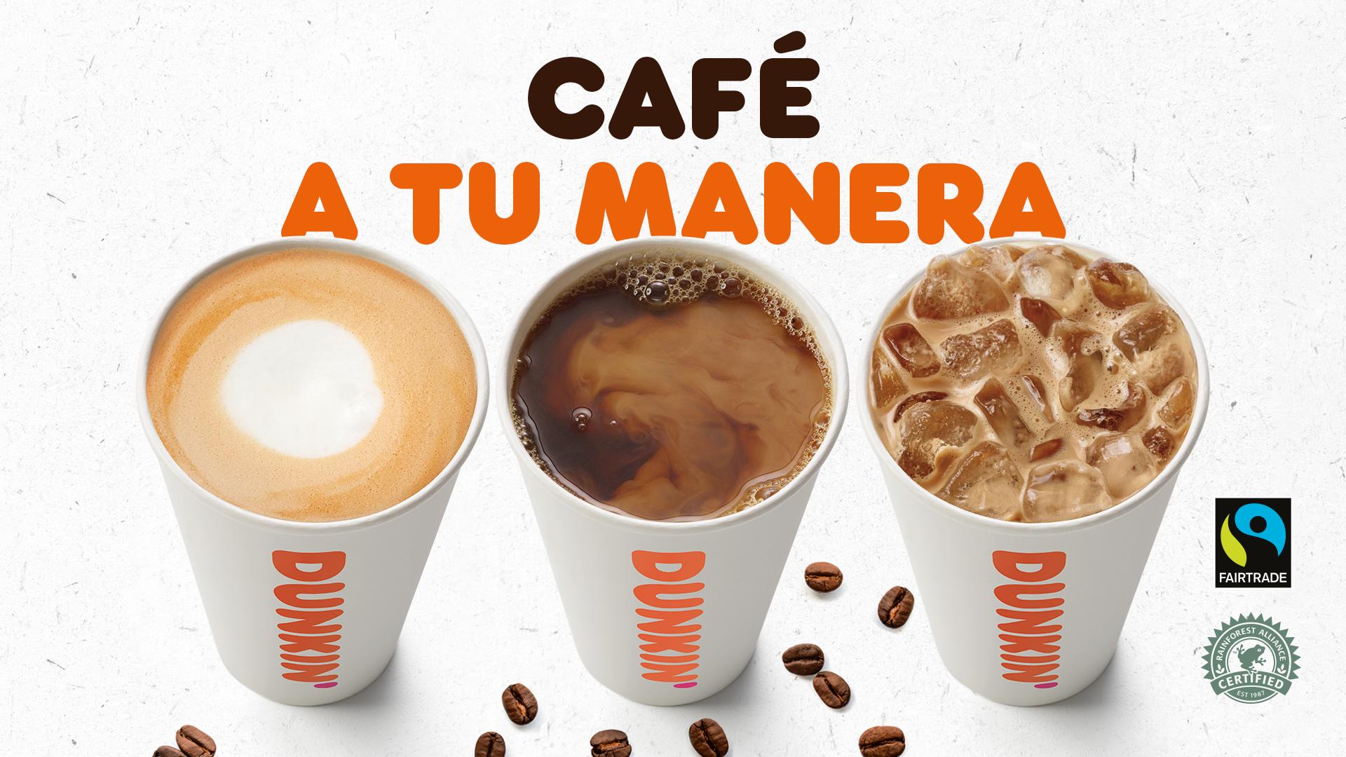 En Dunkin' impulsamos la versatilidad y calidad de nuestro café